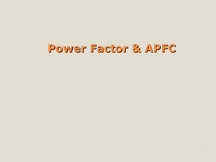 Power Factor & APFC