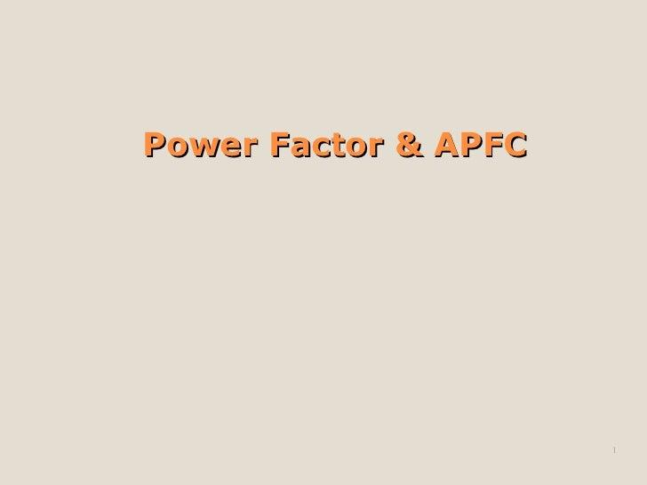 Power Factor & APFC