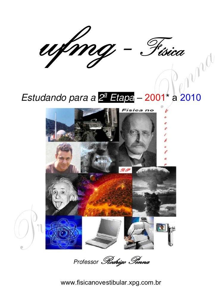 Física                                                            a    Estudando para a 2 Etapa – 2001* a 2010           ...