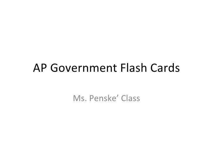 AP Government Flash Cards Ms. Penske' Class