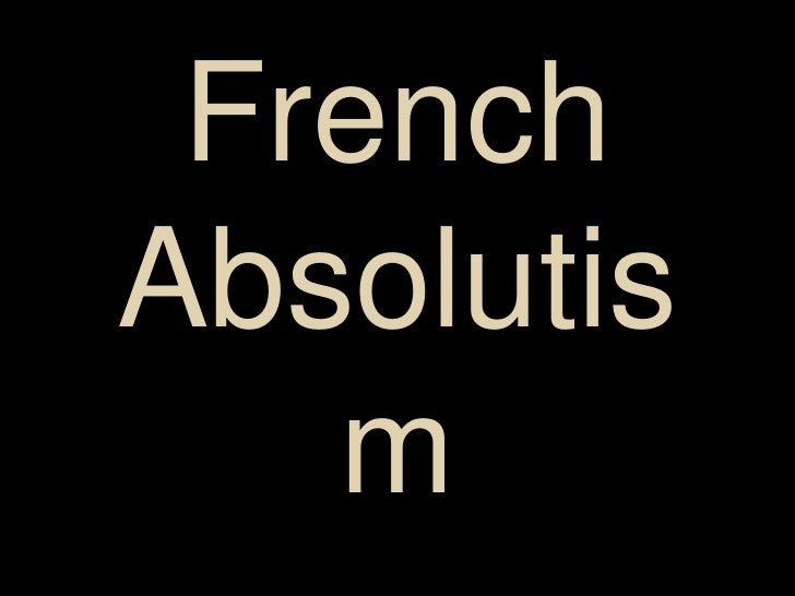 AP French Absolutism pt1