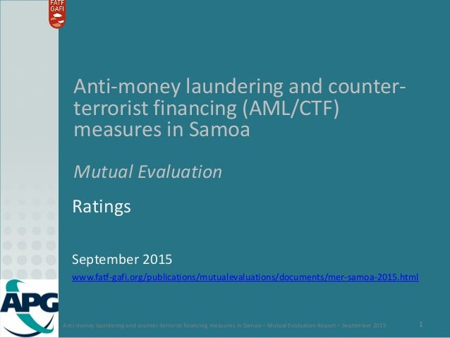 Anti-money laundering and counter-terrorist financing measures in Samoa – Mutual Evaluation Report – September 2015 1 Anti...