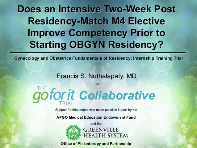 Does an Intensive Two-Week Post Residency-Match M4 Elective Improve Competency Prior to Starting OBGYN Residency? Gynecolo...