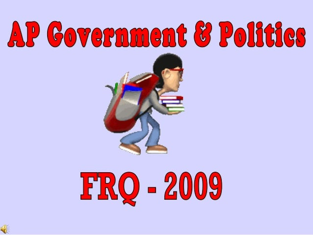 limited government frqs The united states constitution established a democratic government but also contained several provisions that limited majority rule  2009 ap government frqs.