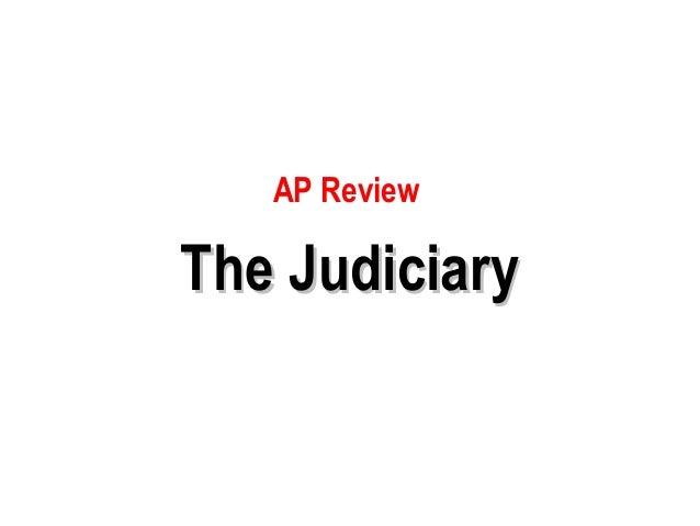 AP ReviewThe Judiciary