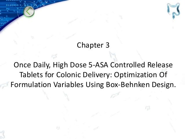 Chapter 3 Once Daily, High Dose 5-ASA Controlled Release Tablets for Colonic Delivery: Optimization Of Formulation Variabl...