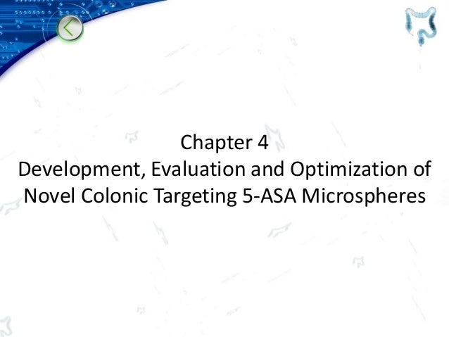 Chapter 4 Development, Evaluation and Optimization of Novel Colonic Targeting 5-ASA Microspheres