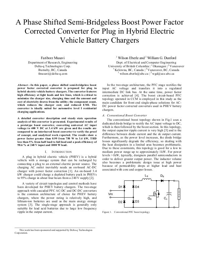 A Phase Shifted Semi-Bridgeless Boost Power Factor Corrected Converter for Plug in Hybrid Electric Vehicle Battery Charger...