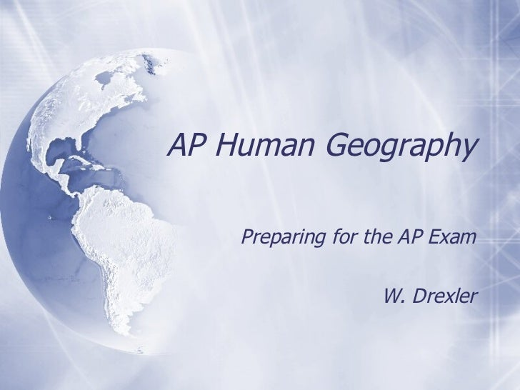 """ap human geography exam Term 2/4 final exam review– not being collected for a grade, simply can be used as a """"guide"""" for studying for comprehensive final exam – chapters 1-13 ap hug models and theories – quizlet search for."""