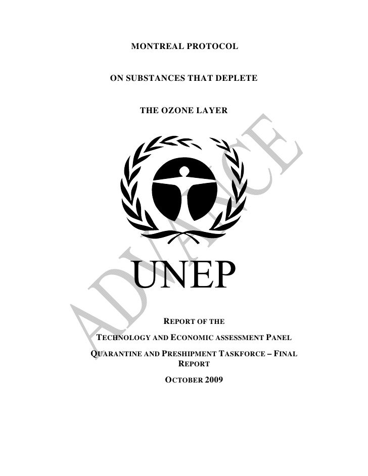 MONTREAL PROTOCOL       ON SUBSTANCES THAT DEPLETE             THE OZONE LAYER             UNEP                REPORT OF T...