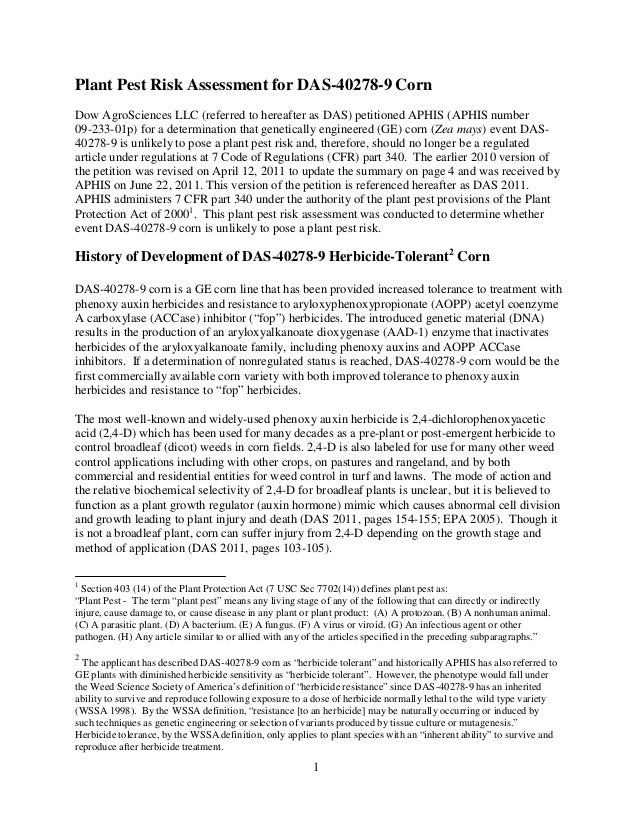 Plant Pest Risk Assessment for DAS-40278-9 Corn Dow AgroSciences LLC (referred to hereafter as DAS) petitioned APHIS (APHI...