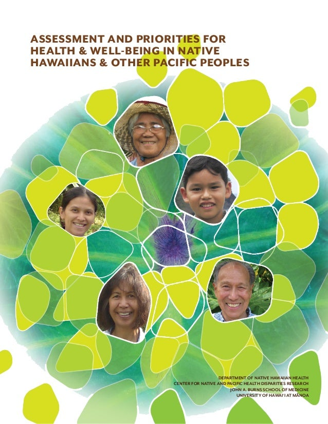 DEPARTMENT OF NATIVE HAWAIIAN HEALTH CENTER FOR NATIVE AND PACIFIC HEALTH DISPARITIES RESEARCH JOHN A. BURNS SCHOOL OF MED...