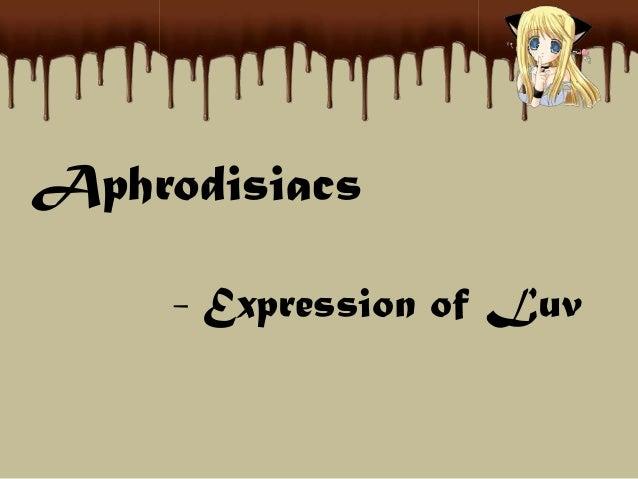 Aphrodisiacs - Expression of Luv
