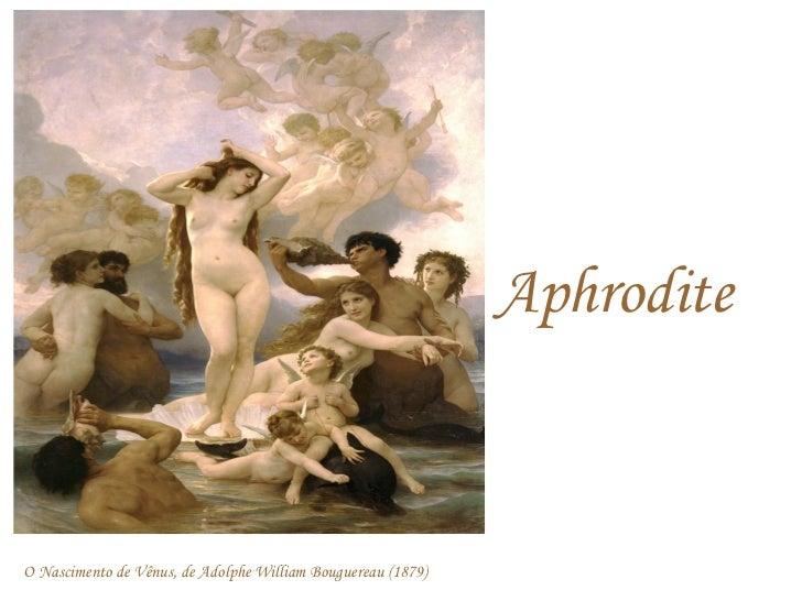 AphroditeO Nascimento de Vênus, de Adolphe William Bouguereau (1879)