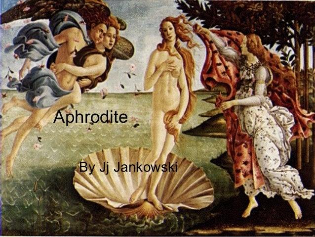 Aphrodite   By Jj Jankowski