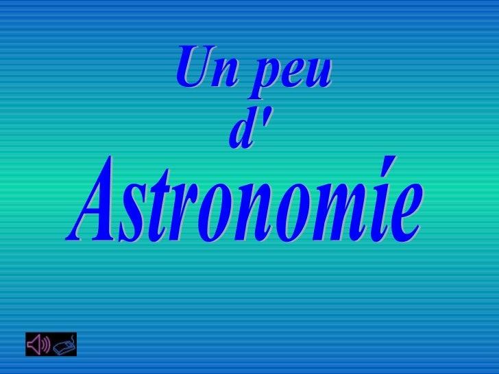 Un peu d' Astronomíe