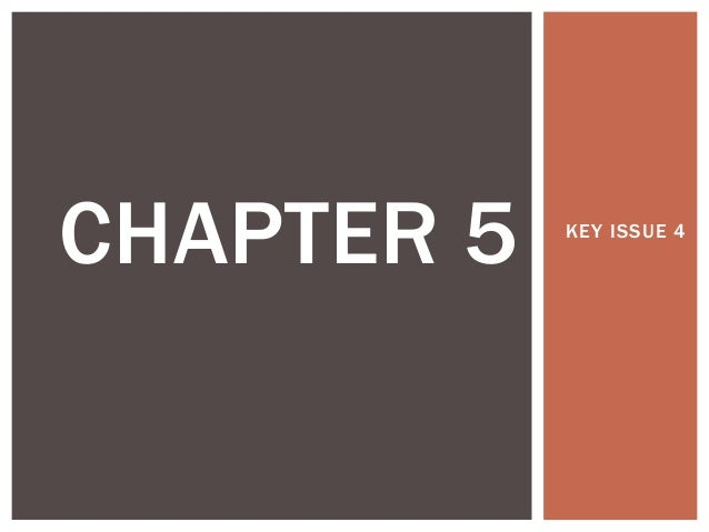 CHAPTER 5  KEY ISSUE 4