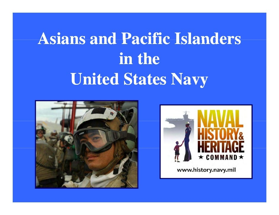 Asians and Pacific Islanders          in the    United States Navy