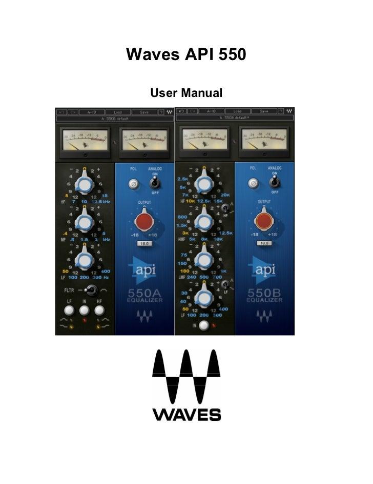 Waves API 550  User Manual