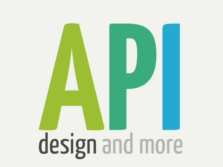 APIdesign and more