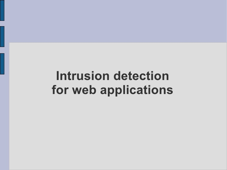 Intrusion detection for web applications