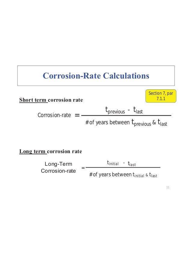 tinitial tlast = # of years between tinitial & tlast 11 tprevious tlast = # of years between tprevious & tlast Corrosion r...