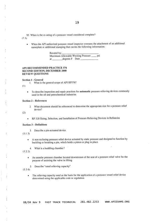 19  95. When is the rc~rating of' a pressure vessel considered complete?  (7 3)  - When the API authorized pressure vessel...