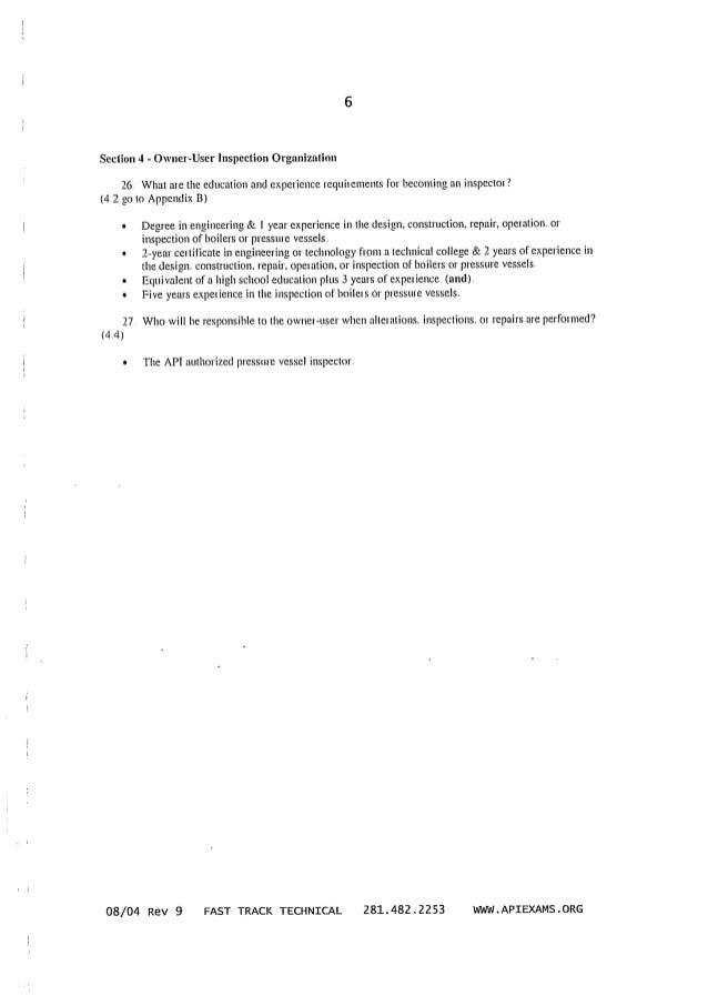 Section 4 ~ Owner-User Inspection Organization  26 What are the education and e>; per'ience requirements for becoming an i...