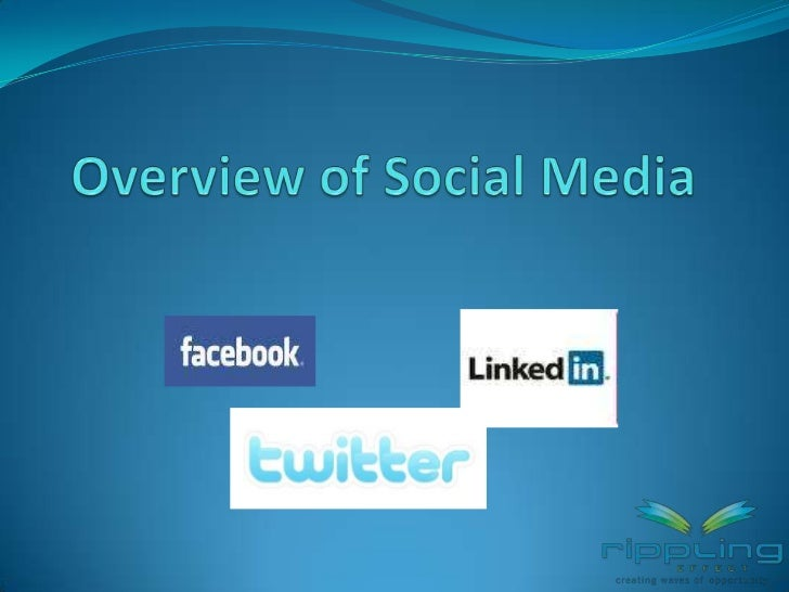 Overview of Social Media<br />