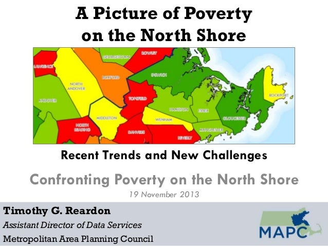 A Picture of Poverty on the North Shore  Recent Trends and New Challenges  Confronting Poverty on the North Shore 19 Novem...