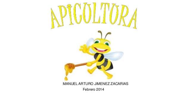 MANUEL ARTURO JIMENEZ ZACARIAS Febrero 2014