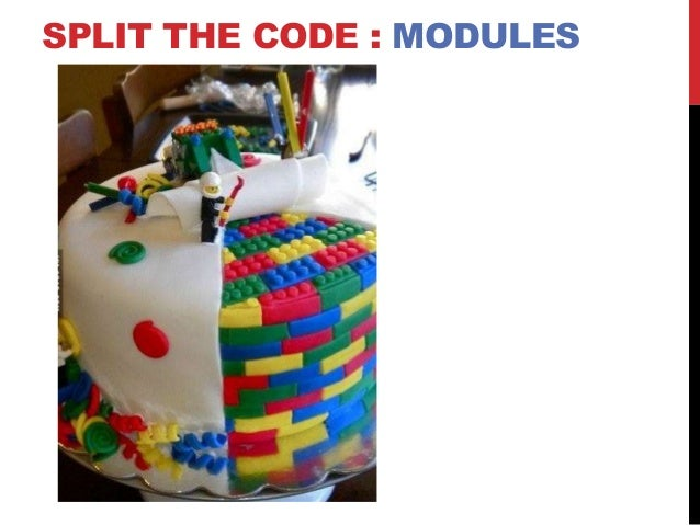 SPLIT THE CODE : MODULES