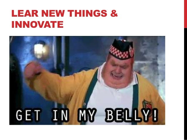 LEAR NEW THINGS & INNOVATE
