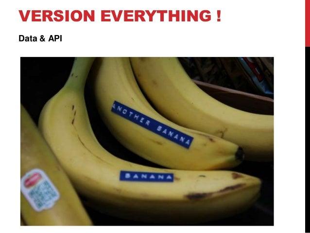 VERSION EVERYTHING ! Data & API