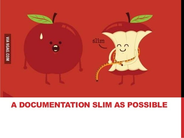 A DOCUMENTATION SLIM AS POSSIBLE