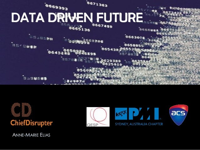 DATA DRIVEN FUTURE ANNE-MARIE ELIAS