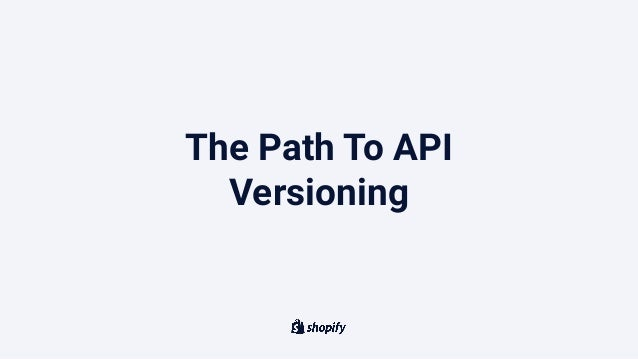 The Path To API Versioning