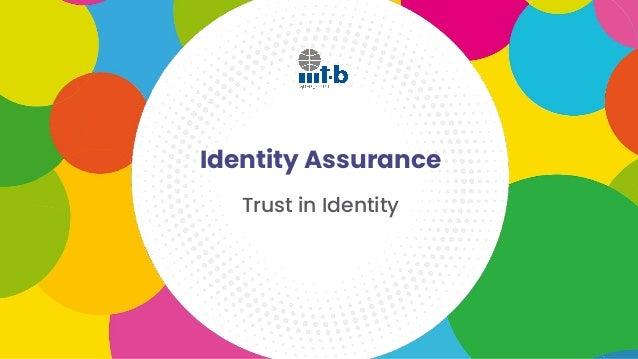 Identity Assurance Trust in Identity