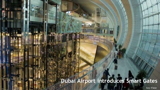 Dubai Smart Gates  Dubai Airport introduces Smart Gates  1 @ManfredBo  Src: Flickr