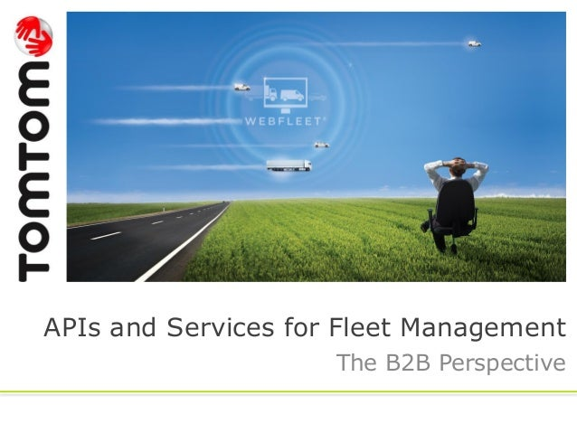 APIs and Services for Fleet Management The B2B Perspective
