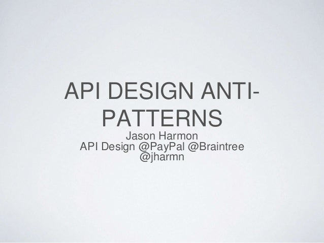 Api Design AntiPatterns - Harmon solutions group online invoicing