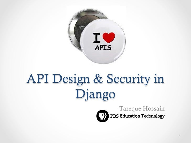 API Design & Security in        Django                Tareque Hossain                Education Technology                ...
