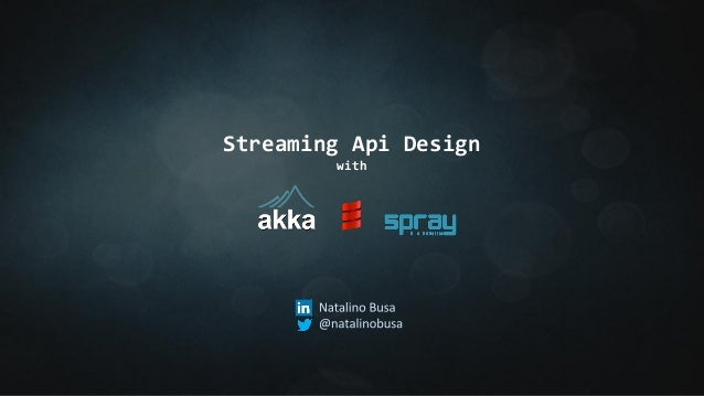 streaming api design with
