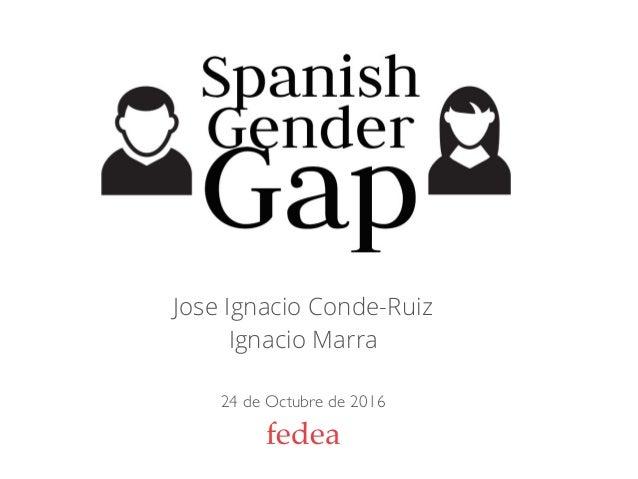 Jose Ignacio Conde-Ruiz Ignacio Marra 24 de Octubre de 2016 fedea