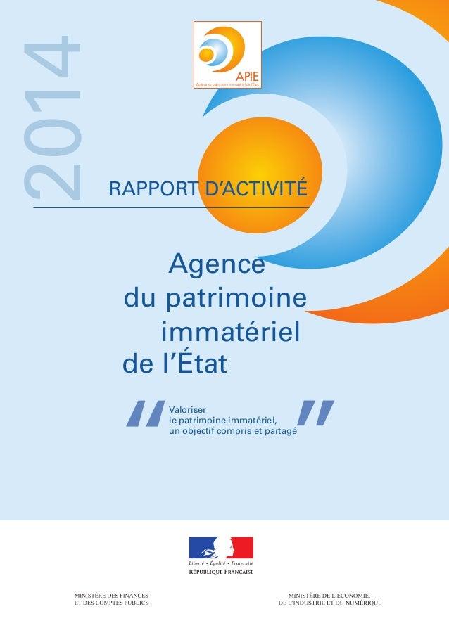 """Rapport d'activité Valoriser le patrimoine immatériel, un objectif compris et partagé """""""" 2014 Agence du patrimoine immaté..."""