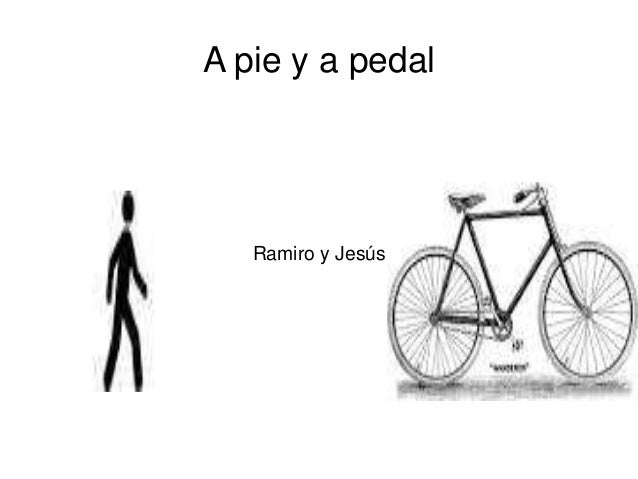 A pie y a pedal  Ramiro y Jesús