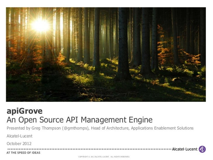 apiGroveAn Open Source API Management EnginePresented by Greg Thompson (@gmthomps), Head of Architecture, Applications Ena...