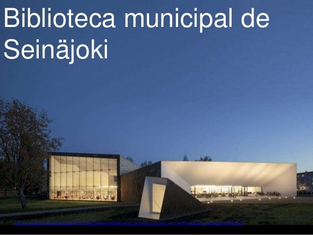 Biblioteca municipal de Seinäjoki Fonte: http://img1.adsttc.com/media/images/516c/71d8/b3fc/4bdb/4e00/00ce/large_jpg/Tuoma...