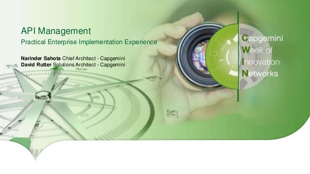 1Copyright © 2016 Capgemini and Sogeti – Internal use only. All Rights Reserved. Presentation Title | Date API Management ...