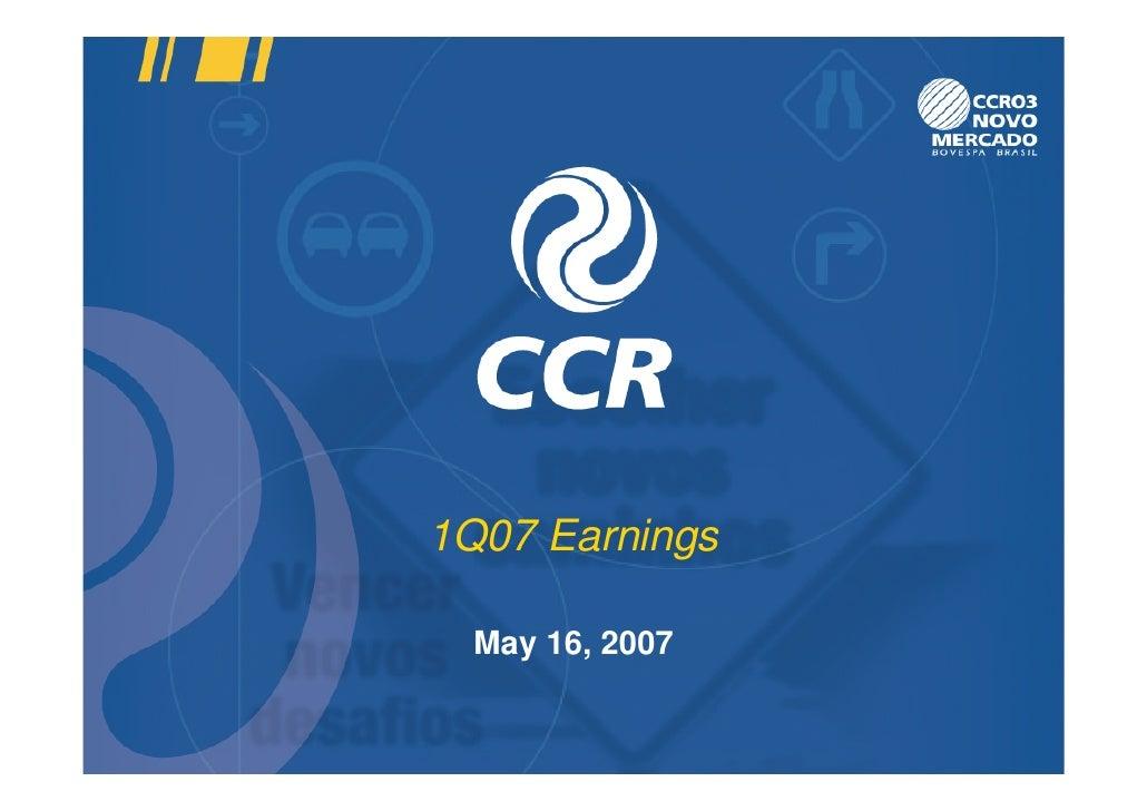 1Q07 Earnings    May 16, 2007